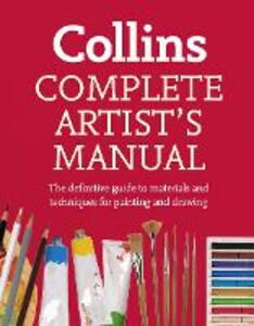 Complete Artist's Manual: The Definitive Guide to Materials and Techniques for Painting and Drawing - Simon Jennings - cover