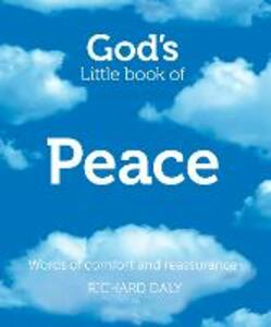 God's Little Book of Peace: Words of Comfort and Reassurance - Richard Daly - cover