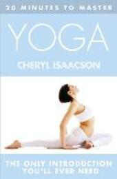20 Minutes to Master ... Yoga