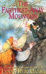 Foto Cover di The Farthest Away Mountain, Ebook inglese di Lynne Reid Banks, edito da HarperCollins Publishers