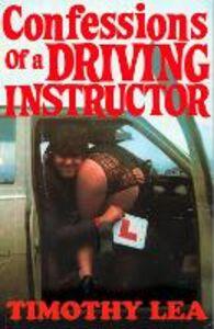 Foto Cover di Confessions of a Driving Instructor, Ebook inglese di Timothy Lea, edito da HarperCollins Publishers
