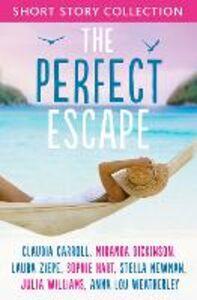 Foto Cover di The Perfect Escape, Ebook inglese di AA.VV edito da HarperCollins Publishers