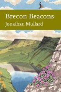 Ebook in inglese Brecon Beacons (Collins New Naturalist Library, Book 126) Mullard, Jonathan