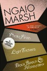 Foto Cover di Inspector Alleyn 3-Book Collection 11: Photo-Finish, Light Thickens, Black Beech and Honeydew, Ebook inglese di Ngaio Marsh, edito da HarperCollins Publishers