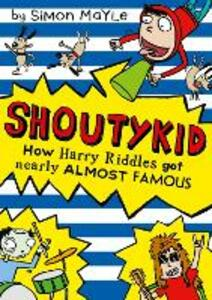 How Harry Riddles Got Nearly Almost Famous - Simon Mayle - cover