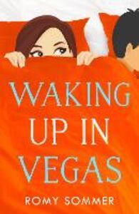 Foto Cover di Waking up in Vegas, Ebook inglese di Romy Sommer, edito da HarperCollins Publishers