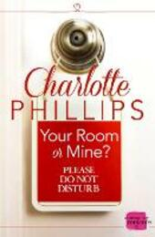 Your Room or Mine?