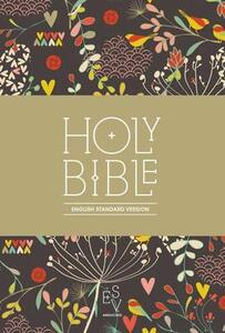 Holy Bible: English Standard Version (ESV) Anglicised Compact Edition: Printed Cloth: Hearts and Flowers Design - Collins Anglicised ESV Bibles - cover