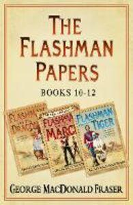 Ebook in inglese Flashman and the Dragon, Flashman on the March, Flashman and the Tiger Fraser, George MacDonald
