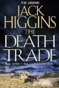 The Death Trade - Jack Higgins - cover