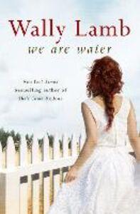 Foto Cover di We Are Water, Ebook inglese di Wally Lamb, edito da HarperCollins Publishers