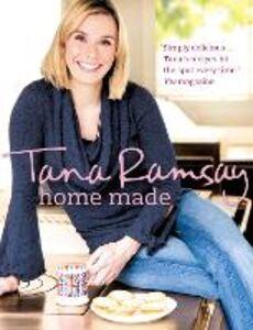Foto Cover di Home Made, Ebook inglese di Tana Ramsay, edito da HarperCollins Publishers