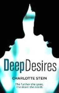 Deep Desires - Charlotte Stein - cover
