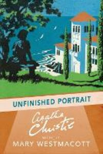 Ebook in inglese Unfinished Portrait Christie, Agatha, writing as Mary Westmacott