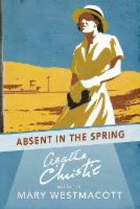 Ebook in inglese Absent in the Spring Christie, Agatha