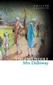 Ebook in inglese Mrs Dalloway (Collins Classics) Woolf, Virginia