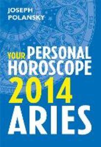 Foto Cover di Aries 2014, Ebook inglese di Joseph Polansky, edito da HarperCollins Publishers