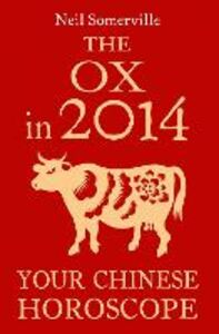 Foto Cover di The Ox in 2014, Ebook inglese di Neil Somerville, edito da HarperCollins Publishers