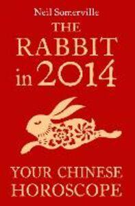 Foto Cover di The Rabbit in 2014, Ebook inglese di Neil Somerville, edito da HarperCollins Publishers