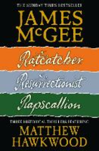 Ebook in inglese Ratcatcher; Resurrectionist; Rapscallion McGee, James