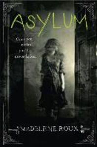 Foto Cover di Asylum, Ebook inglese di Madeleine Roux, edito da HarperCollins Publishers