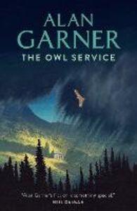 Foto Cover di The Owl Service, Ebook inglese di Alan Garner, edito da HarperCollins Publishers