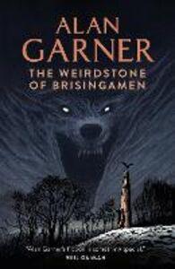 Foto Cover di The Weirdstone of Brisingamen, Ebook inglese di Alan Garner, edito da HarperCollins Publishers