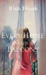 Foto Cover di Every Home Needs a Balcony, Ebook inglese di Rina Frank, edito da HarperCollins Publishers
