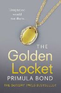 Foto Cover di Golden Locket (Unbreakable Trilogy, Book 2), Ebook inglese di Primula Bond, edito da HarperCollins Publishers