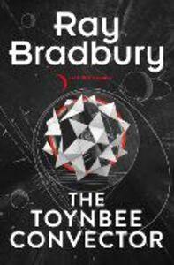 Ebook in inglese Toynbee Convector Bradbury, Ray