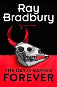 Ebook in inglese Day it Rained Forever Bradbury, Ray