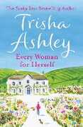 Ebook Every Woman For Herself Trisha Ashley