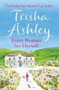 Ebook in inglese Every Woman For Herself Ashley, Trisha