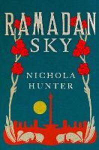 Foto Cover di Ramadan Sky, Ebook inglese di Nichola Hunter, edito da HarperCollins Publishers