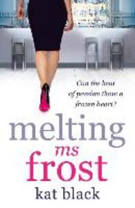 Ebook in inglese Melting Ms Frost Black, Kat