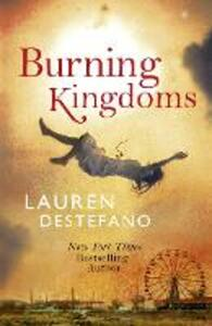 Burning Kingdoms - Lauren DeStefano - cover