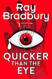 Ebook in inglese Quicker than the Eye Bradbury, Ray