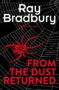 Foto Cover di From the Dust Returned, Ebook inglese di Ray Bradbury, edito da HarperCollins Publishers