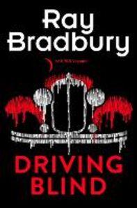 Ebook in inglese Driving Blind Bradbury, Ray