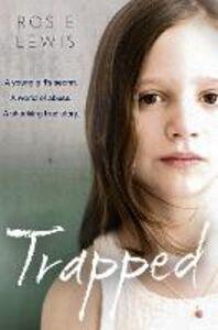 Foto Cover di Trapped, Ebook inglese di Rosie Lewis, edito da HarperCollins Publishers