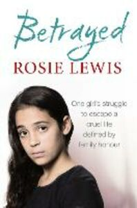 Foto Cover di Betrayed, Ebook inglese di Rosie Lewis, edito da HarperCollins Publishers