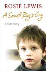 Foto Cover di Small Boy's Cry, Ebook inglese di  edito da HarperCollins Publishers