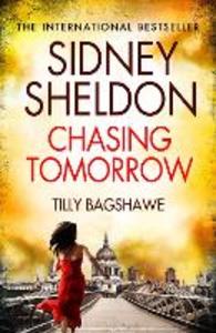 Ebook in inglese Sidney Sheldon's Chasing Tomorrow Sheldon, Sidney