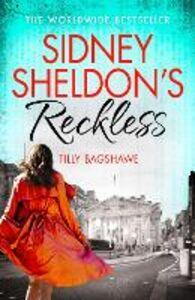 Foto Cover di Sidney Sheldon's Reckless, Ebook inglese di Tilly Bagshawe,Sidney Sheldon, edito da HarperCollins Publishers