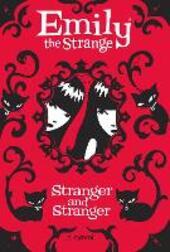 Strange and Stranger (Emily the Strange)