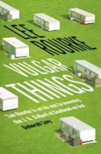 Vulgar Things - Lee Rourke - cover