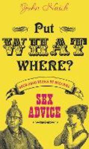 Foto Cover di Put What Where?, Ebook inglese di John Naish, edito da HarperCollins Publishers