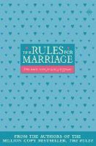 Foto Cover di The Rules for Marriage, Ebook inglese di Ellen Fein,Sherrie Schneider, edito da HarperCollins Publishers