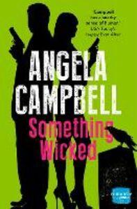 Foto Cover di Something Wicked (Book 2), Ebook inglese di Angela Campbell, edito da HarperCollins Publishers