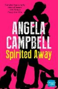 Ebook in inglese Spirited Away (Book 3) Campbell, Angela